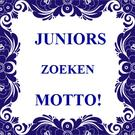Juniors zoeken motto!