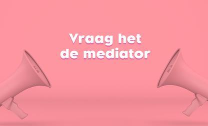 vraag het de mediator